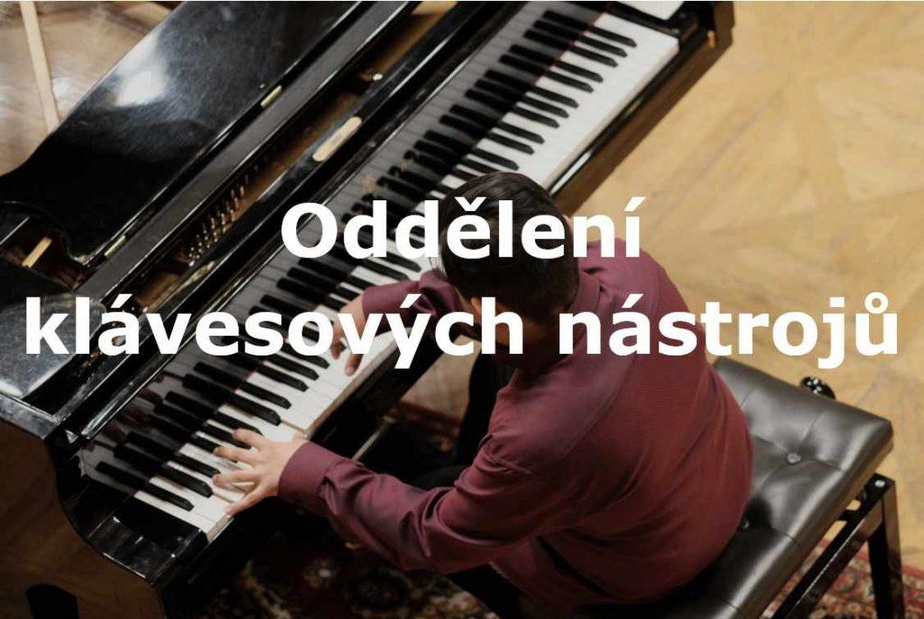 foto s nápisem Oddělení klávesových nástrojů
